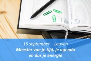 Ik maak vanaf nu keuzes! - Meester van je tijd, je agenda en dus je energie @ Make me Fly! | Leuven | Vlaanderen | Belgium